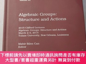 二手書博民逛書店Algebraic罕見Groups : Structure and ActionsY180607 Algebr