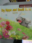 【書寶二手書T8/少年童書_XFQ】Big Hippo and Small Mole_G.O.B