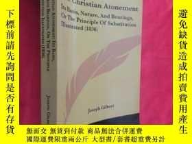 二手書博民逛書店The罕見Christian Atonement: Its Basis, Nature, And Bearings