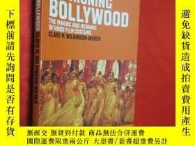 二手書博民逛書店Fashioning罕見Bollywood: The Makin