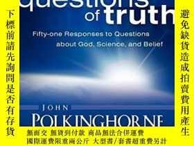 二手書博民逛書店Questions罕見Of TruthY256260 John Polkinghorne Westminste