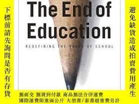 二手書博民逛書店The罕見End Of EducationY362136 Neil Postman Vintage, 1996