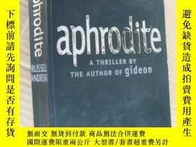 二手書博民逛書店aphrodite:a罕見thriller by the aut