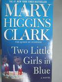 【書寶二手書T8/原文小說_KNJ】Two Little Girls in Blue_CLARK, MARY HIGGI