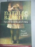 【書寶二手書T1/原文小說_LIP】Tuck Everlasting_Natalie Babbitt