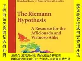 二手書博民逛書店The罕見Riemann Hypothesis-黎曼猜想Y436638 Peter Borwein Sprin