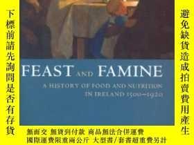 二手書博民逛書店Feast罕見And Famine: A History Of