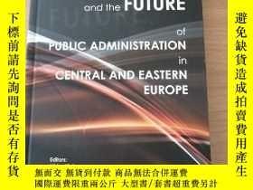 二手書博民逛書店The罕見past Present And the future of public administration