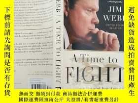 二手書博民逛書店A罕見TIME TO FIGHT戰鬥時間(英文原版)Y19992