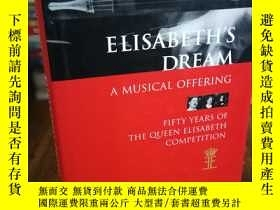二手書博民逛書店Elisabeth s罕見dream, a musical of