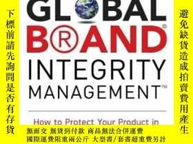 二手書博民逛書店Global罕見Brand Integrity Manageme
