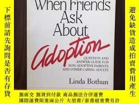 二手書博民逛書店When罕見Friends Ask About Adoption: Question & Answer Guide