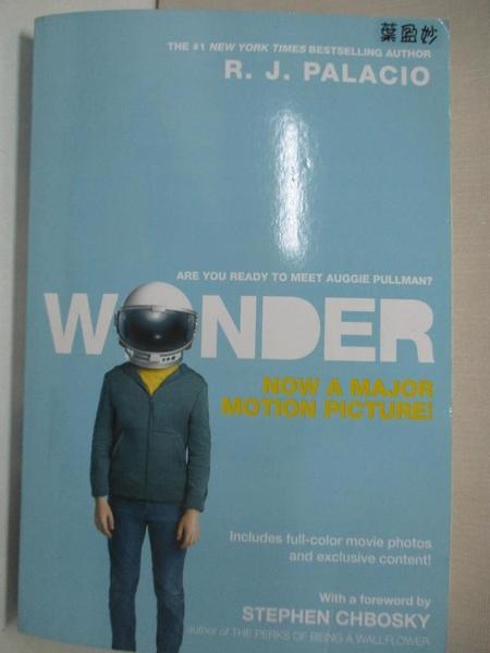 【書寶二手書T1/原文小說_LAN】Wonder (Movie Tie-In Edition)_R. J. Palacio