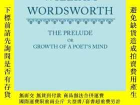二手書博民逛書店William罕見Wordsworth: The Prelude