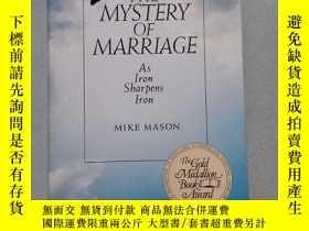 二手書博民逛書店THE罕見MYSTERY OF MARRIAGE As Iron Sharpens IronY10445 MI