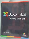 【書寶二手書T8/電腦_ZBT】Joomla! Templates_Radtke, Angie