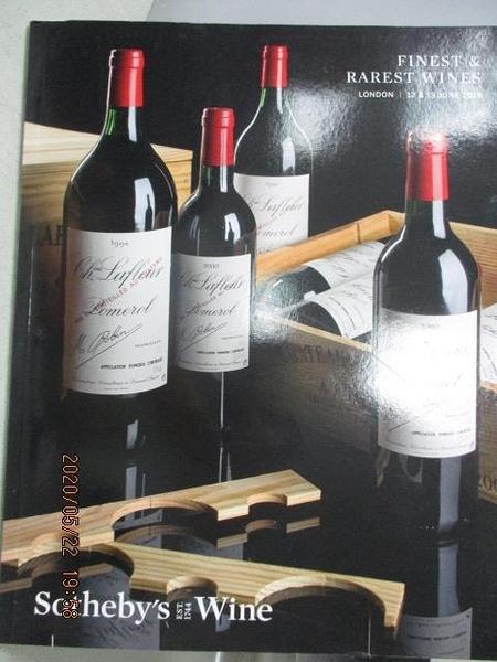 【書寶二手書T8/收藏_JP1】Sotheby s_Finest&Rarest Wines_2019/6/12&13