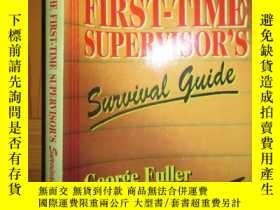 二手書博民逛書店First罕見Time Supervisor s Survival Guide 【詳見圖】Y255351 Ge