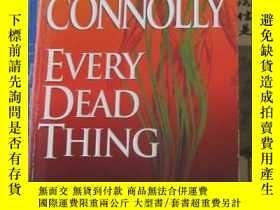 二手書博民逛書店Every罕見Dead ThingY19725 John Con