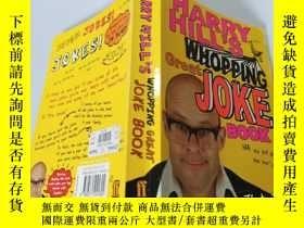 二手書博民逛書店Harry罕見Hill s Whopping Great Joke Book :哈裏·希爾那本很棒的笑話書。Y