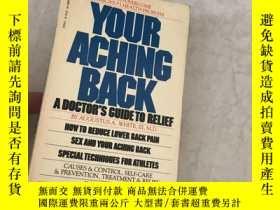 二手書博民逛書店YOUR罕見ACHING BACKY13534 A DOCTOR