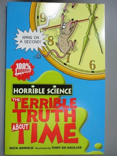 【書寶二手書T8/語言學習_OAO】The Terrible Truth About Time_Nick Arnold