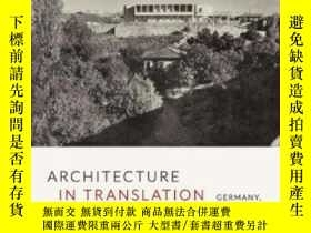 二手書博民逛書店Architecture罕見In TranslationY255562 Esra Akcan Duke Uni