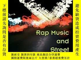 二手書博民逛書店Rap罕見Music And Street Consciousness (music In American Li