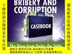 二手書博民逛書店Bribery罕見and Corruption Casebook: The View from Under the