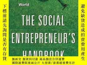 二手書博民逛書店The罕見Social Entrepreneur s HandbookY307751 Rupert Scofi