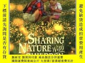 二手書博民逛書店Sharing罕見Nature with Children, 20th Anniversary Edition