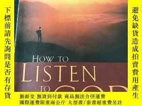 二手書博民逛書店HOW罕見TO LISTEN TO GODY12153