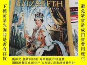 二手書博民逛書店ELIZABETH罕見fifty gkorious yearsY369690 READER S DIGES