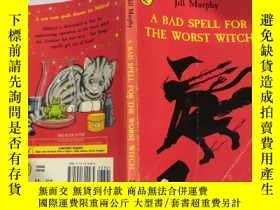 二手書博民逛書店A罕見Bad Spell for the Worst Witch :對最壞的巫婆來說是個壞兆頭 Y200392