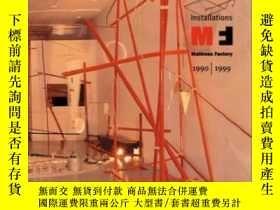 二手書博民逛書店Installations,罕見Mattress Factory 1990-1999-裝置,床墊廠1990-199