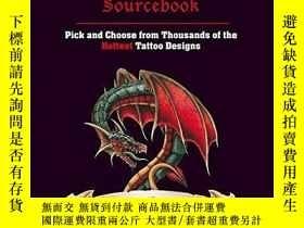 二手書博民逛書店Tattoo罕見Sourcebook: Pick and Choose from Thousands of the
