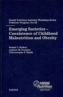 二手書博民逛書店《Emerging Societies: Coexistence of Childhood Malnutrition and Obesity》 R2Y ISBN:3805590091