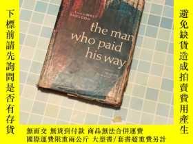 二手書博民逛書店The罕見Man Who Paid His WayY330323