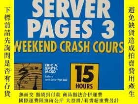 二手書博民逛書店ACTIVE罕見SERVER PAGES WEEKEND CRASH COURSE 3 活動 器頁面周末速成課程3