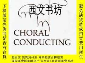 二手書博民逛書店【罕見】2000年平裝版 Choral Conducting作者