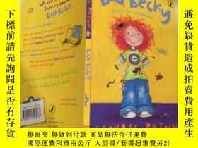 二手書博民逛書店Bad罕見Becky in Trouble: 壞貝基有麻煩了.Y200392