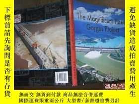 二手書博民逛書店The罕見Magniflcent Three Gorges Pr