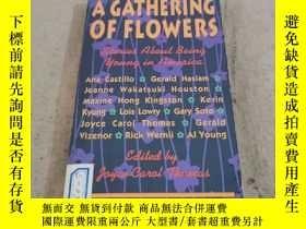二手書博民逛書店A罕見GATHERING OF FLOWERS花的聚集Y283241