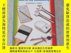 二手書博民逛書店Jobs罕見in My Community(Social Stu