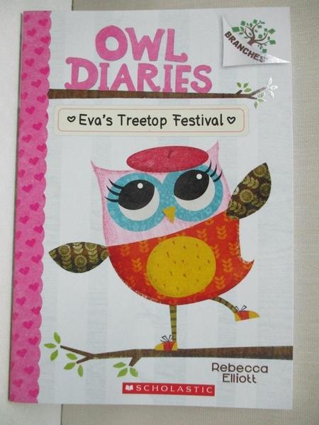 【書寶二手書T1/原文小說_BNR】Eva's Treetop Festival_Elliott, Rebecca