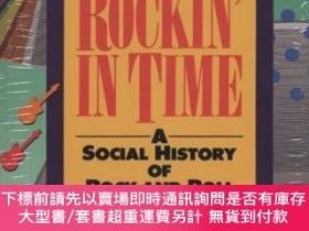 二手書博民逛書店Rockin罕見in Time: A Social History of Rock and Roll-搖滾樂的社會