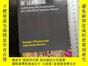二手書博民逛書店A罕見New Culture of Learning 《學習的新