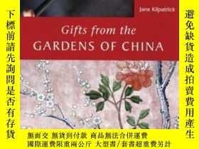 二手書博民逛書店Gifts罕見From The Gardens Of ChinaY256260 Jane Kilpatrick