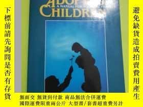 二手書博民逛書店Raising罕見Adopted Children: A Manual for Adoptive Parents奇