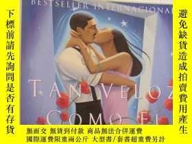 二手書博民逛書店西班牙語罕見TAN VELOZ COMO EL DESEO LAURA ESQUIVELY146810 LAU
